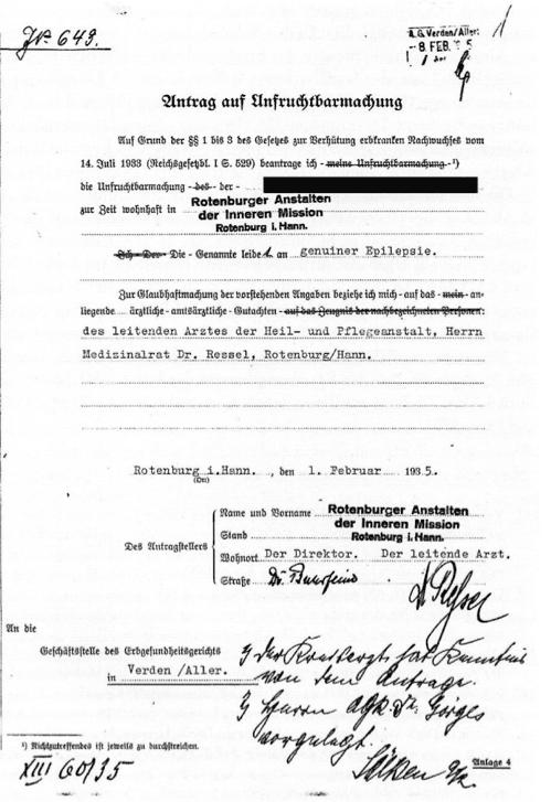 Pastor Buhrfeind als Leiter der Rotenburger Anstalten und des Diakonissenkrankenhauses unterzeichnete die Anträge auf Unfruchtbarmachung – als Nicht-Mediziner zusammen mit dem leitenden Anstaltsarzt, bis 1936 Dr. Ressel. (Nds. Landesarchiv Stade, Rep. 138 Stade, Nr. 1270)